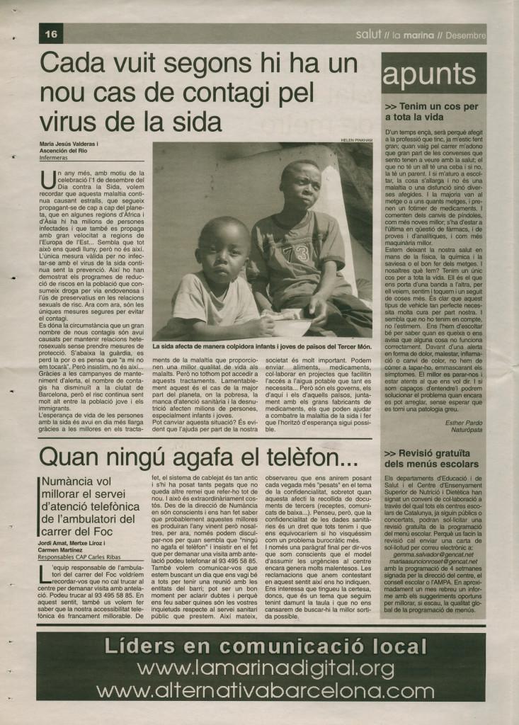 2006 desembre contagi sida 6 segons Numància atenció telefònica
