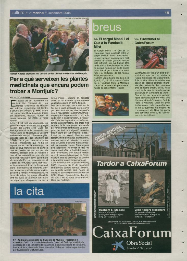 2006 desembre plantes medicinals Montjuïc cargol Mossi i e Cuc a la Fundació Miró